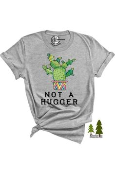This might just be the perfect graphic tee to wear to the next family reunion. Let them know up front you're not a hugger. #NotAHugger #GraphicTee