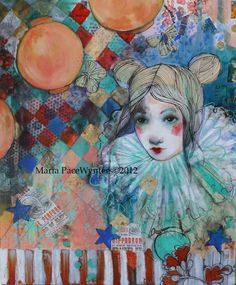 Circus Dreams- Original mixed media painting by Maria Pace-Wynters.