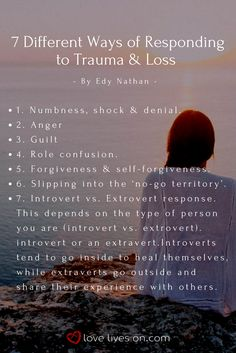 Edy Nathan shares 7 different ways that people respond to grief and trauma. Click through to learn more about each of these responses grief.