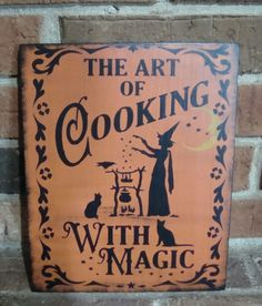 """Prim Naive  HALLOWEEN  Wood KitchenSign """"THE ART OF COOKING WITH MAGIC"""" Hp  #NaivePrimitive #Artist"""
