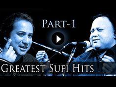 ▶ Best Of Sufi Songs Part 1 - Nusrat Fateh Ali Khan - Rahat Fateh Ali Khan - Greatest Sufi Hits - YouTube