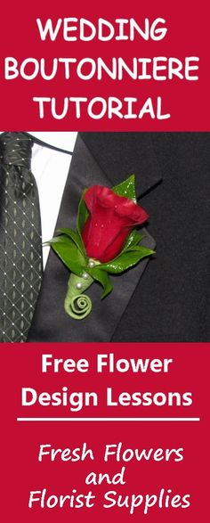 Rose Boutonnieres - Wedding Flowers - Free Tutorials   Learn how to make corsages, boutonnieres, table centerpieces, wedding bouquets and church wedding decorations.  Buy wholesale flowers and discount florist supplies