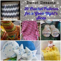 Best Diy Projects: Sweet Dreams: 20 Crochet Patterns for a Good Night's Sleep