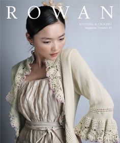 Rowan Knitting & Crochet Magazine 45 # -- I WANT to get this pattern and make this sweater....CPI 04-27-13