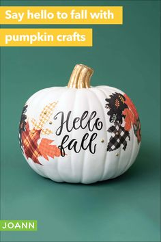 "Give Autumn a warm welcome with this ""Hello fall"" decorative pumpkin. It sets the scene for the season. Autumn Crafts, Thanksgiving Crafts, Holiday Crafts, Thanksgiving Table, Thanksgiving Decorations, Holiday Ideas, Fall Halloween, Halloween Crafts, Manualidades Halloween"