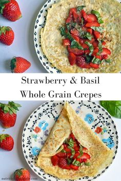 Whole Wheat Crepes with strawberry and basil