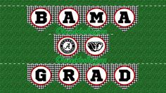 "University of Alabama ""BAMA GRAD"" Printable Banner! Black/white houndstooth with…"