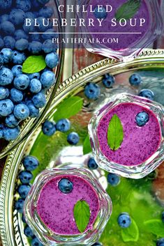 Serve this blueberry soup chilled, as an appetizer or as a beautiful lunch or brunch entree. Made with lemon and fresh seasonal berries, this easy summer recipe from Platter Talk is one you will dream about all year long. Blueberry Soup Recipe, Blueberry Recipes, Fruit Recipes, Soup Recipes, Chowder Recipes, Recipes Dinner, Brunch Recipes, Drink Recipes, Easy Recipes