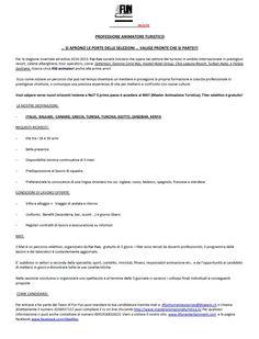 4Fun selezione animatori Per la stagione invernale ed estiva 2014-2015 http://www.informagiovanicossato.it/on-line/Home/Settori/Lavoro/Annuncilavorotemporaneoestagionalesettoreturistico-alberghieroanimazioneristorazione/articolo63007246.html