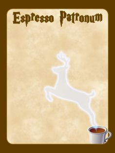 """Espresso Patronum - Harry Potter - Project Life Journal Card - Scrapbooking ~~~~~~~~~ Size: 3x4"""" @ 300 dpi. This card is **Personal use only - NOT for sale/resale** Harry Potter belongs to JK Rowling/Warner Bros. Stag/coffee from www.clker.com . Font is Harry P www.dafont.com/harry-p.font *** Click through to photobucket for more versions of this card ***"""