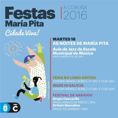 Continúan las fiestas de #MaríaPita16. Aquí tenéis la programación de hoy, martes 16 de agosto #visitacoruña