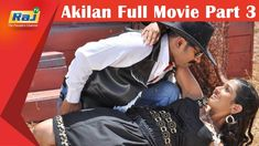 Akilan Full Movie Part 3
