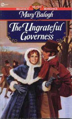 Mary Balogh - The Ungrateful Governess / #awordfromJoJo #HistoricalRomance #MaryBalogh