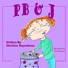 Teaching kids perseverance through a fun story for families and teachers. Peanut Butter and Jelly lovers will love as she learns to believe in herself #parenting #believe #dreamer #kids #books #reading #classroom #lifeskills #children