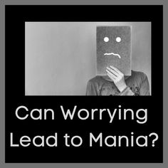 Can Worrying Lead to Mania? | Bipolar Bandit (Michelle Clark) Bipolar Awareness, Mental Health Awareness, Mania Bipolar, I Will Be Ok, Manic Episode, Self Fulfilling Prophecy, Everything Will Be Ok, How To Stay Awake, Bipolar Disorder