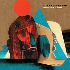 Tommy Guerrero - No Mans Land