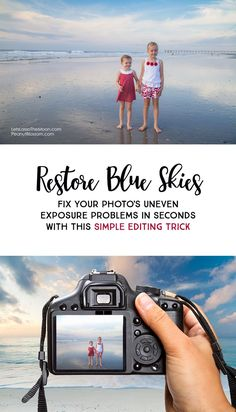 Restore Blue Skies: Fix Your Photo's Uneven Exposure Problems in Seconds With This Simple Trick *This Lightroom gradient filter tutorial is so easy. Trying this on our family beach photos.