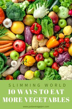 10 Ways to Eat more Vegetables - tips and tricks for getting more vegetables in your diet each day. Eat your five a day the easy way. Eating veg doesn't have to be dull with these tips and tricks. #slimmingworld #fiveaday #vegetables Slimming World Speed Food, Slimming World Recipes, Vegetarian Kids, Vegetarian Recipes, Vegan Meals, Syn Free Food, Speed Foods, Pcos Diet, Eat Right
