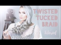 Twisted Tucked Braid Tutorial - YouTube
