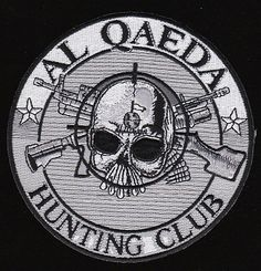 Al Qaeda Hunting Club Military Patch $7.75
