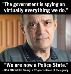 "Former Top NSA Official: ""We Are Now In A Police State"""