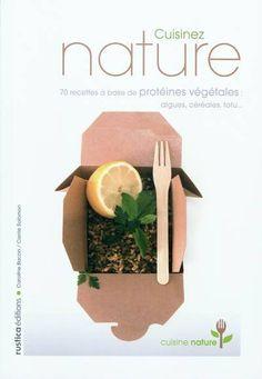 Cuisinez nature de Caroline Bacon