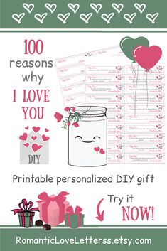 This PRINTABLE DIY kit of 100 Reasons Why I Love You is excellent PERSONALIZED romantic gift for her (sentimental girlfriend gift)! Please visit our website to buy it now! #lovenotes #reasonsiloveyou #whyiloveyou #romanticgifts #sentimentalgifts #giftsforher #giftsforgirlfriend #thoughtfulgifts #DIYgifts #romanticloveletterss Sentimental Gifts For Men, Thoughtful Gifts For Her, Romantic Gifts For Her, Romantic Ideas, Love Notes For Girlfriend, Love Notes For Her, Girlfriend Gift, 100 Reasons Why I Love You, Romantic Love Letters