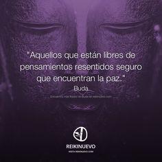 Pensamientos resentidos (Buda) http://reikinuevo.com/pensamientos-resentidos-buda/
