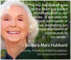 Barbara Marx Hubbard ~ Futurist, President of the Foundation for Conscious Evolution.