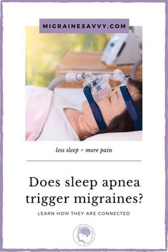 Sleep apnea and migraine headaches - does having one cause the other? How do you know if you have sleep apnea? Gasping, choking, morning headaches can trigger an attack @migrainesavvy #migraines #migrainehelp Home Remedies For Snoring, Natural Remedies For Migraines, Sleep Apnea Remedies, Migraine Triggers, Chronic Migraines, Migraine Relief, Migraine Pressure Points, Migraine Doctor, Feeling Tired All Day