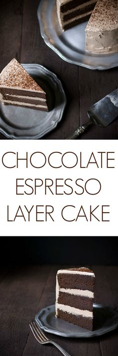 This chocolate espresso layer cake is a decadent dessert from Savory Simple. People will beg you for the recipe!