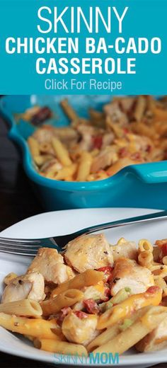 Skinny Chicken Ba-Cado Casserole! This is an all time favorite at my house!