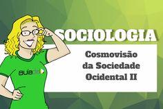 Sociologia - Cosmovisão da Sociedade Cristã Ocidental II