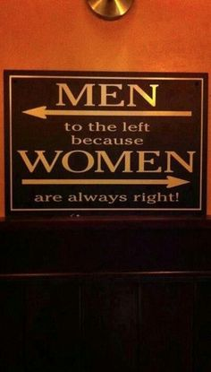 Men to the Left because Women are Always Right! (Even When They Are Wrong!) ---- hilarious jokes funny pictures walmart humor fails