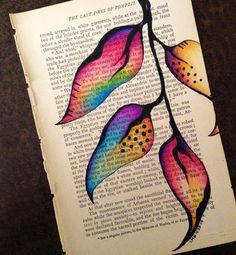 Vintage book page, pen & ink, Prismacolor pencils. Artist: Lorrie Bennett