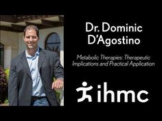 ▶ Dr. Dominic D'Agostino: Metabolic Therapies: Therapeutic Implications and Practical Application - YouTube...SCIENCE ALERT!...FANTASTIC RE: KETOGENIC METABOLISM