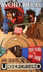 Avoid delay and travel by the Underground, by unknown artist, 1910