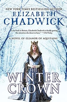The Winter Crown: A Novel of Eleanor of Aquitaine by Elizabeth Chadwick http://www.amazon.com/dp/B00W3WTV1M/ref=cm_sw_r_pi_dp_IDdIvb1BMP02V