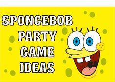 DIY Spongebob Party Games & Ideas