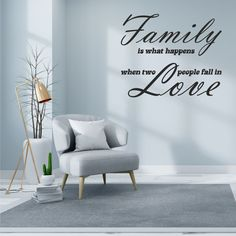 Family Is What Happens When Two People Fall In Love Wall Sticker People Fall In Love, Two People, Love Wall, Wall Stickers, Falling In Love, Couch, Shit Happens, Living Room, Home Decor