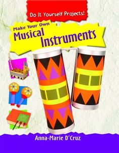 Introduces musical instruments, discusses the role of music in cultures and religions around the world, and provides instructions for making eight different instruments out of easily available materials.