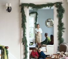 Invite Greenery Inside~ Especially doorways, creates an inviting atmosphere and a woodsy aroma.