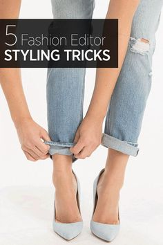 Simple tricks to elevate your outfitfrom rolling your jeans for the perfect cuff to the best way to tuck in your button down shirt.
