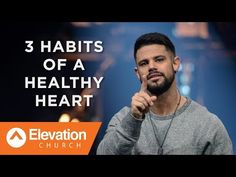 – 3 Habits of a Healthy Heart