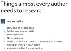Writer, not author. Don't wait until you are an author to research! And don't stop researching for your stories when you are. Book Writing Tips, Creative Writing Prompts, Writing Help, Writing Skills, Writing Ideas, Creative Writing Inspiration, Writing Promts, Writing Characters, Last Names For Characters