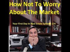 How Not To Worry About the Market