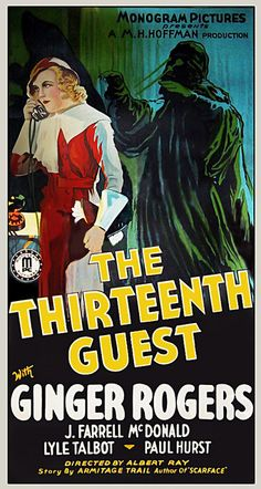 The Thirteenth Guest....1932 starring Ginger Rogers