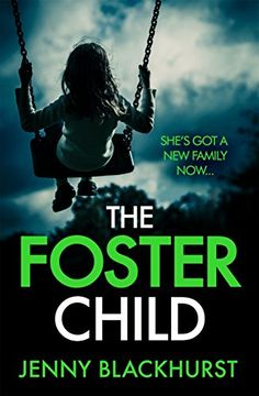 """Read """"The Foster Child: 'a sleep-with-the-lights-on thriller'"""" by Jenny Blackhurst available from Rakuten Kobo. ***THE EBOOK BESTSELLER*** The ADDICTIVE new thriller with 'a heart-stopping twist' from the bestselling author of . Free Books, Good Books, Books To Read, My Books, Amazing Books, Types Of Books, Thriller Books, Mystery Novels, My Escape"""