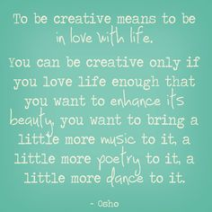 Be in love with life!