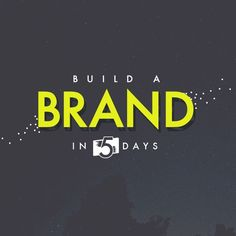 How To Build A Brand In 5 Days: Tips From A Designer [Infographic]